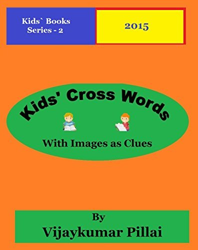 Kids' Cross Words with Images as clue: Kids Books - Series 2