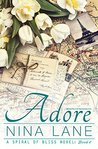 Adore (Spiral of Bliss, #5)