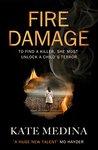 Fire Damage by Kate Medina
