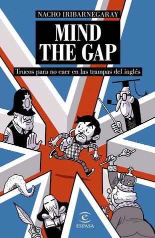 Mind the Gap: Trucos para no caer en las trampas del inglés