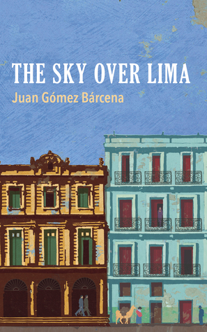 The Sky Over Lima