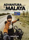 Advantura Pulang Ke Malaya by Badrul Hisham