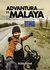 Advantura Pulang Ke Malaya