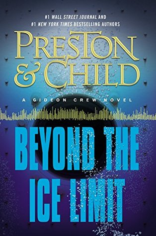 Beyond the Ice Limit (Gideon Crew, #4; Ice Limit #2)
