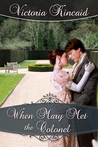 When Mary Met the Colonel by Victoria Kincaid