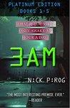 3 a.m. Platinum Edition by Nick Pirog