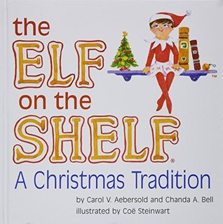 The Elf on the Shelf: A Christmas Tradition Book Only