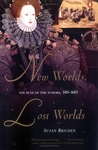 New Worlds, Lost Worlds: The Rule of the Tudors, 1485-1603