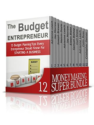 Money Making SUPER BUNDLE: Brilliant Strategies on How to Make Money and Become Debt Free for Absolute Beginners (Money Making, business books, budgeting for beginners)