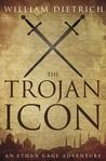 The Trojan Icon (Ethan Gage, #8)