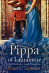 Pippa of Lauramore by Shari L. Tapscott