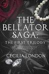 The Bellator Saga by Cecilia London