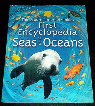 The Usborne-Internet-linked Fist Encyclopedia of Seas&Oceans