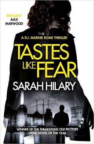 Tastes Like Fear by Sarah Hilary