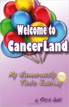 Welcome to Cancerland: My Humorously Toxic Journey