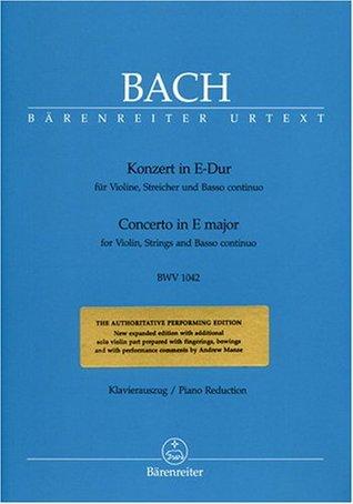 BARENREITER BACH J.S. - CONCERTO IN E MAJOR BWV 1042 FOR VIOLIN, STRINGS AND BASSO CONTINUO - VIOLIN, PIANO Classical sheets Violin