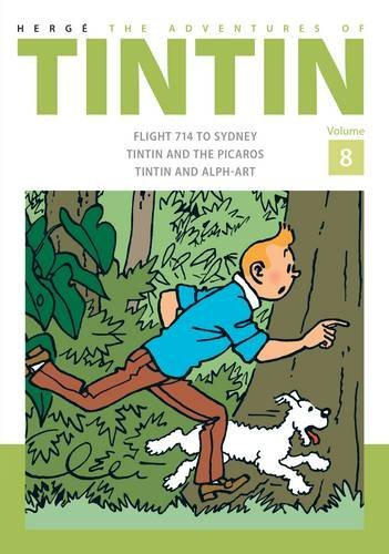 The Adventures of Tintin Volume 8: Flight 714 to Sydney/Tintin and the Picaros/Tintin and Alph-Art (Tintin, #22-24)