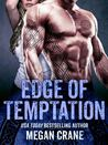 Edge of Temptation (The Edge, #2)