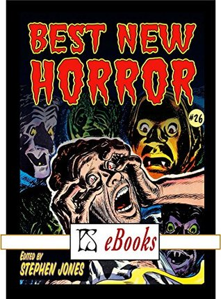 Best New Horror #26 (The Mammoth Book of Best New Horror, #26)