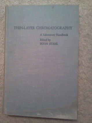 Thin-Layer Chromatography: A Laboratory Handbook