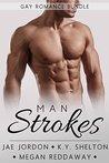 Man Strokes Anthology