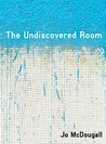 The Undiscovered Room