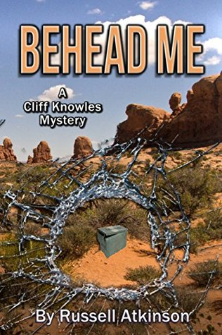Behead Me (Cliff Knowles Mysteries Book 6)