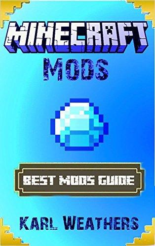 Minecraft Mods: Top 100 Minecraft Mods