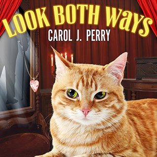 Ebook Look Both Ways by Carol J. Perry DOC!