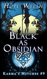 Black as Obsidian (Karma's Witches, #9)