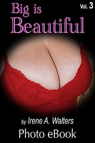 Big Is Beautiful, Vol. 3: Sexy Girls With Big Boobs