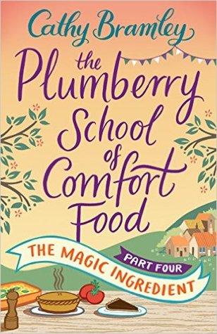 The Magic Ingredient (The Plumberry School of Comfort Food, #4)