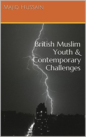 British Muslim Youth & Contemporary Challenges