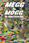 Megg and Mogg In Amsterdam (and Other Stories) (Megahex)