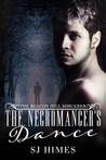 The Necromancer's Dance by S.J. Himes