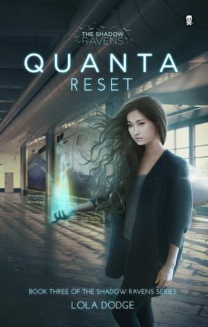 Quanta Reset(The Shadow Ravens 3)