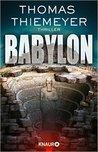 Babylon by Thomas Thiemeyer