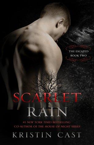 Scarlet Rain (The Escaped, #2)