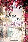 Helenas Geheimnis by Lucinda Riley