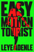Easy Motion Tourist by Leye Adenle