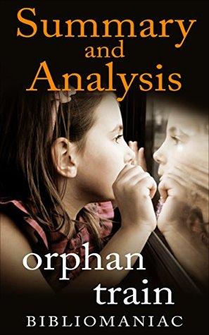 Orphan Train: Summary and Analysis