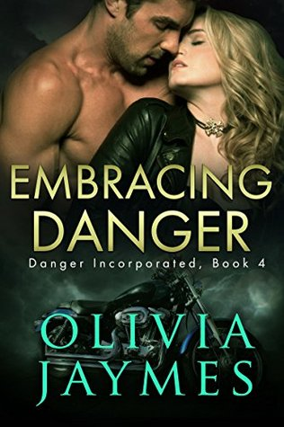Embracing Danger by Olivia Jaymes