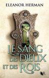 Le sang des Dieux et des Rois by Eleanor Herman
