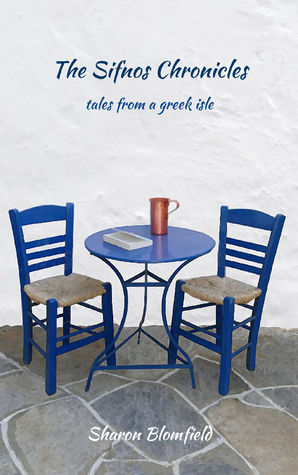 The Sifnos Chronicles: Tales from a Greek Isle