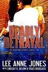 Deadly Betrayal (Rockford Security #1)
