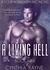 A Living Hell (Four Horsemen MC #9)