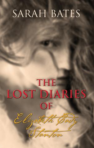 The Lost Diaries of Elizabeth Cady Stanton