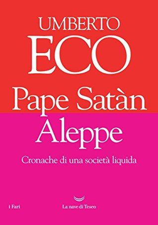 Pape Satàn Aleppe by Umberto Eco