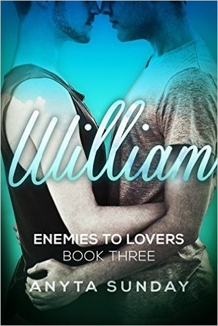 William (Enemies to Lovers, #3)