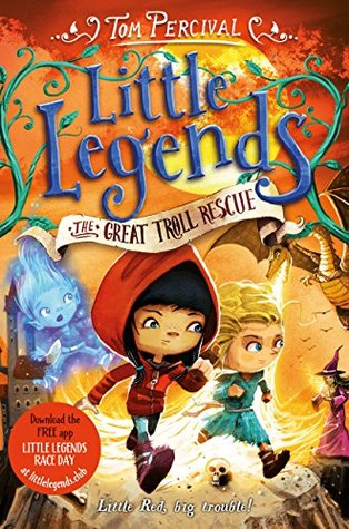 The Great Troll Rescue (Little Legends #2)